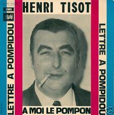 EP HUMOUR--HENRI TISOT--LETTRE A POMPIDOU