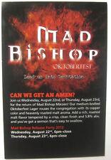 MAD BISHOP OKTOBERFEST, 4X6 inch Beer COASTER, Mat, Card, DuClaw, Maryland 2012