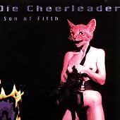 Son of Filth, Die Cheerleader, New Explicit Lyrics