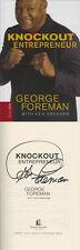 George Foreman SIGNED AUTOGRAPHED Knockout Entrepreneur BOXING LEGEND 1st Ed