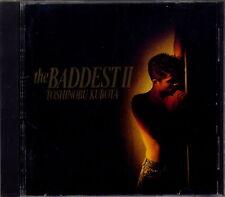 TOSHINOBU KUBOTA - THE BADDEST
