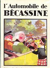 L'Automobile de Bécassine. PINCHON 1930. Superbe état