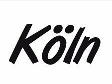 """Schriftzug """"Köln"""" - Klebetattoo für Außen- und Innenraumanwendung"""