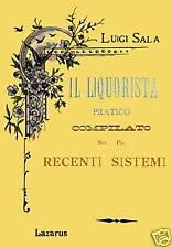 IL LIQUORISTA PRATICO - SALA (ANASTATICA)