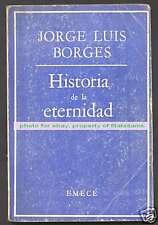 Jorge Luis Borges Book Historia De La Eternidad 1976