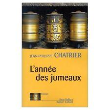 L'annee des jumeaux.Jean-Philipe CHATRIER.Robert Laffont C005