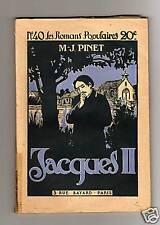 JACQUES II ¤ M.-J. PINET Romans populaires n°40 ¤ 1914