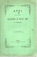 Accademia di Belle Arti Venezia 1872 - Paolo Caliari