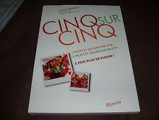 CINQ SUR CINQ 5 FRUISTS LEGUMES PAR JOUR 5 FRUITS ET LEGUMES PAR RECETTE