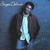 Solo Para Ti by Sergio Dalma (CD, Feb-1994, Polygram)