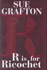 R IS FOR RICOCHET ~ Sue Grafton ~ 2004 HC DJ FE