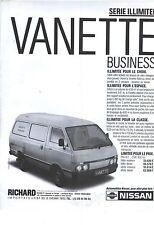 PUBLICITE 1987  NISSAN série illimitée VANETTE buisness