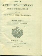 DELLE ANTICHITA' ROMANE - PARTE PRIMA  AA.VV. IMPERIALE REGIA STAMPERIA 1838