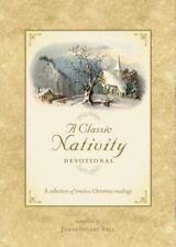 A Classic Nativity Devotional (2006, Hardcover, Movie Tie-In)