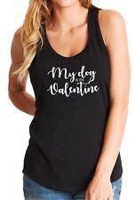 Ladies Tank Top My Dog Is My Valentine Shirt Valentine's Day LOVE Dogs T-Shirt