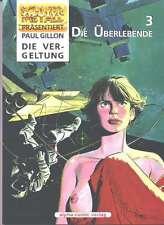 SM 32 Paul Gillon: Die Überlebende 3 - Die Vergeltung