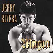 Jerry Rivera, Magia, Excellent