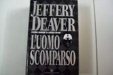 JEFFERY DEAVER-L'UOMO SCOMPARSO-SONZOGNO 2003 PRIMA EDIZIONE