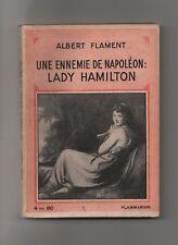 UNE ENNEMIE DE NAPOLEON LADY HAMILTON ALBERT FLAMENT