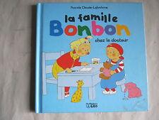 La famille Bonbon chez le Docteur de Pascale Claude-Lafontaine