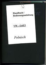 Handbuch / Bedienungsanleitung--VW  Golf  5 --Polnisch--2008/5--In Polnisch--