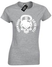 Entrenar duro o ir a HELL Ladies camiseta de halterofilia en cuclillas Crossfit Kettlebell