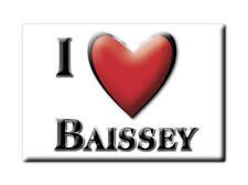 MAGNETS FRANCE - BASSE NORMANDIE SOUVENIR AIMANT I LOVE BAISSEY (HAUTE MARNE)