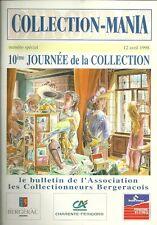 COLLECTION-MANIA 1998 + Bulletin des COLLECTIONNEURS + BERGERAC + 10e journée