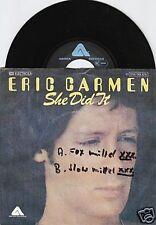 ERIC CARMEN (The Raspberries) She Did It 45/GER/PIC