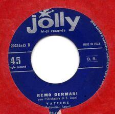 REMO GERMANI disco 45 giri STASERA NO NO NO Sanremo + VATTENE Made in ITALY
