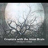 Transylvania [Digipak] by Creature with the Atom Brain (CD, Feb-2010, The End)