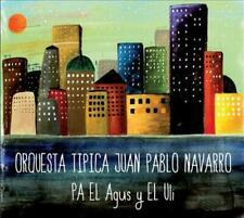 JUAN PABLO NAVARRO - PA EL AGUS Y EL ULLI [DIGIPAK] NEW CD