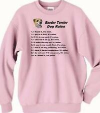 Dog Sweatshirt - Border Terrier Dog Rules - Adopt Animal T Shirt Available # 8