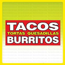 TACOS BURRITOS TORTAS QUESADILLAS Vinyl Banner Sign 2, 3, 4, 6, 8, 10, 12, 20'