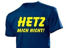 """Camiseta divertida """"Hetz mich nicht!"""" Trabajo Energía De La Familia Gr S-XXL"""