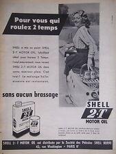 PUBLICITÉ SHELL A MIS AU POINT 2-T MOTOR OIL LUBRIFIANT MOTEUR 2 TEMPS - SCOOTER