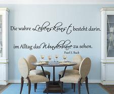 Wandtattoo Wohnzimmer Die wahre Lebenskunst besteht...Wandspruch,Flur,Spruch