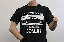 Der Letzte Wagen, Kombi T-Shirt, Das Orginal - kein Nachdruck, Neu!