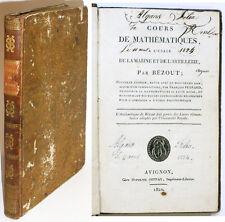 COURS DE MATHEMATIQUES à l'usage de la Marine et de l'Artillerie, BEZOUT. 1820
