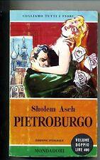 Asch # PIETROBURGO # Mondadori 1958 1A ED.