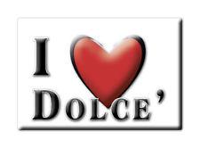 CALAMITA VENETO ITALIA FRIDGE MAGNET MAGNETE SOUVENIR I LOVE DOLCE' (VR)