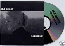 ANJA GARBAREK Can I Keep Him? 2006 UK 1-track promo CD