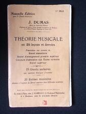 J. DUMAS Théorie musicale en 25 leçons et devoirs 25 chants scolaires 20 dictées