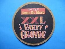 BEER Brewery COASTER ~ DOS EQUIS Cinco De Mayo Party Grande XXL Pequeno ~ MEXICO
