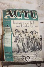 Ancienne revue - Actu - N°9 - 28 Juin 1942 - La moisson sera belle