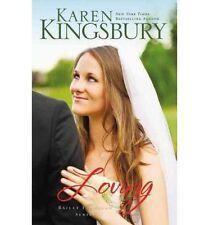 LOVING Bailey Flanigan Series Christian Book 4 Karen Kingsbury FREE SHIPPING