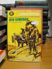RIO CONCHOS - CLAIR HUFFAKER (N25)