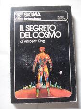 KING IL SEGRETO DEL COSMO ED. MOIZZI 1977