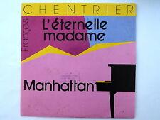 Francois CHENTRIER L'éternelle madame/Manhattan CBS3227