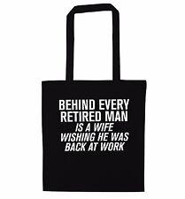 Detrás de cada hombre retirado es un regalo divertido jubilación Wife Bolsón Bolso marido 2998